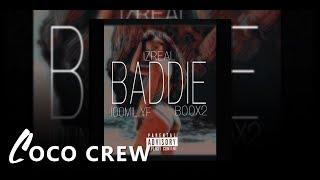 $100MIL. YF Feat. BOOX2 &I ZREAL - BADDIE