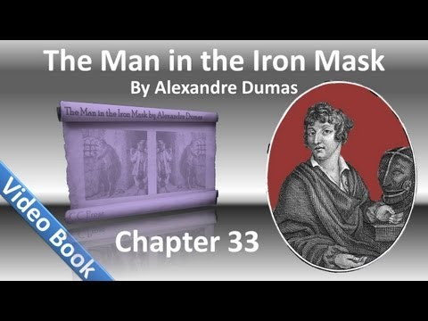 Chapter 33 - The Man in the Iron Mask by Alexandre Dumas - Promises