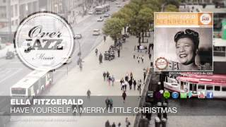 Ella Fitzgerald - Have Yourself A Merry Little Christmas (1960)