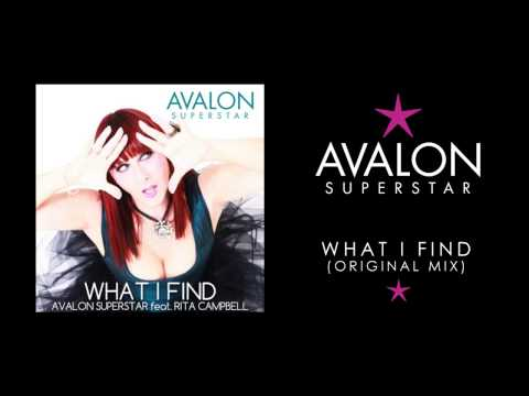 Avalon Superstar ft Rita Campbell - What I Find (Original Club Mix)
