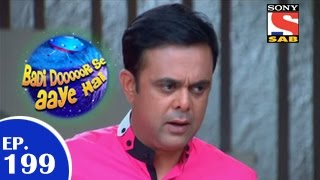 Badi Door Se Aaye Hain - बड़ी दूर से आये है - Episode 199 - 13th March 2015