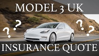 TESLA MODEL 3 UK | INSURANCE QUOTES NOW AVAILABLE!!