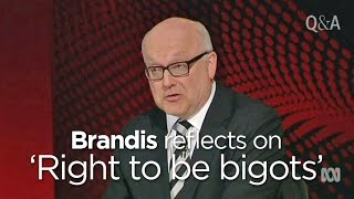 Brandis reflects on 'right to be bigots'
