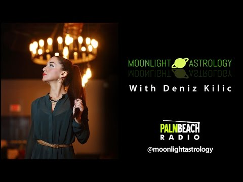 Moonlight Astrology Live on Palm Beach Radio with Deniz Kilic and special guest Avilone Bailey