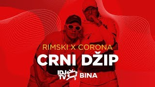 Смотреть клип Corona X Rimski - Crni Dzip