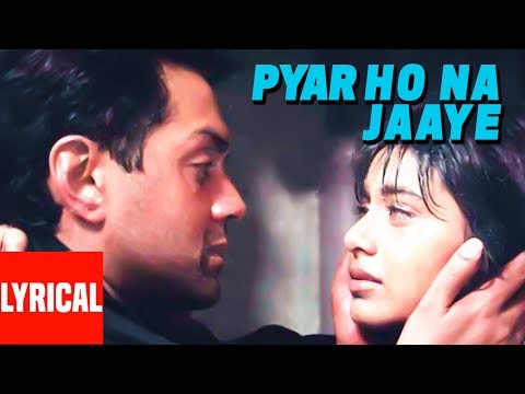 Pyaar Ho Na Jaaye Lyrical Video | Bichhoo | Bobby Deol, Rani Mukherjee