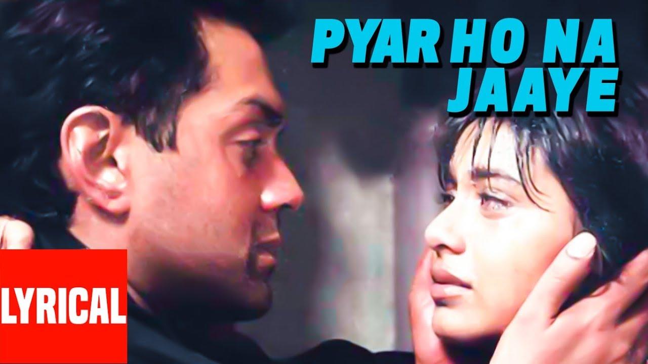 Download Pyaar Ho Na Jaaye Lyrical Video | Bichhoo | Bobby Deol, Rani Mukherjee