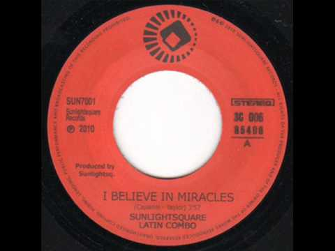 Sunlightsquare Latin Combo - I Believe In Miracles (Mark Capanni cover 1973) (2010)