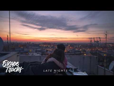Late Nights Vol. 2 | A Chill R&B Hip Hop Mix 2016