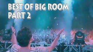 Best Of Big Room [Part 2] #BigRoomNeverDies