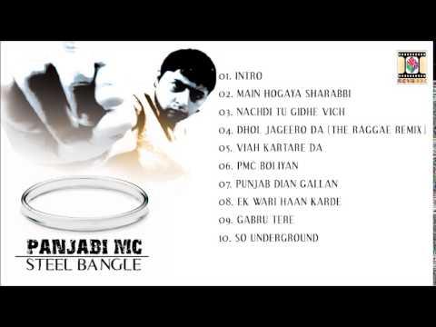 STEEL BANGLE - PANJABI MC - FULL SONGS JUKEBOX