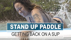 How to Get Back Onto a Paddleboard
