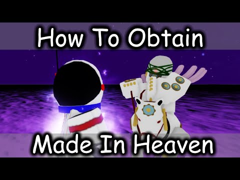 Made In Heaven Showcase & How To Obtain ( Your Bizarre Adventure )