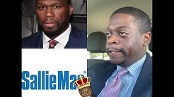 Shuler King - 50cent Just Became The President Of Sallie Mae!!!