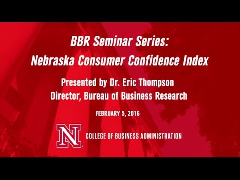 UNL Bureau of Business Research Webinar Series: Nebraska Consumer Confidence Index
