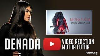 Denada - Video Reaction Klip Mutha Futha