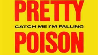 Pretty Poison - Catch me I