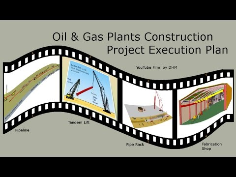 Oil & Gas Plant Construction, Project Execution Plan