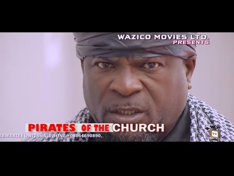 Download Pirates Of The Church (Official Trailer) - 2018 Latest Nigerian Nollywood Movie
