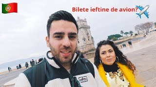 Cum ne-am luat bilete ieftine pentru Lisabona? (Vlog din Lisabona)