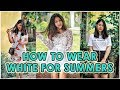 HOW TO STYLE WHITES FOR SUMMER! Cute Outfit Ideas  ThatQuirkyMiss