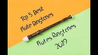 Top 5 Best Flute Ringtones 2019 [Download Links]