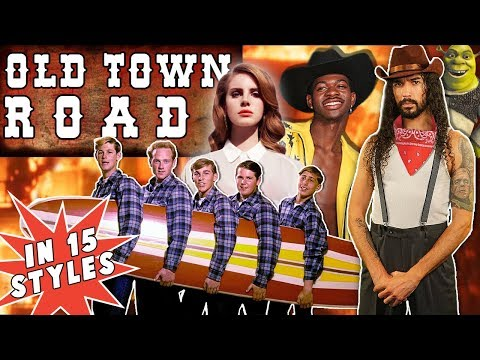 Old Town Road in 15 Styles
