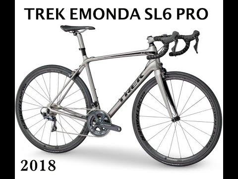 507cf9f97e7 Trek Emonda SL6 Pro 2018 - YouTube