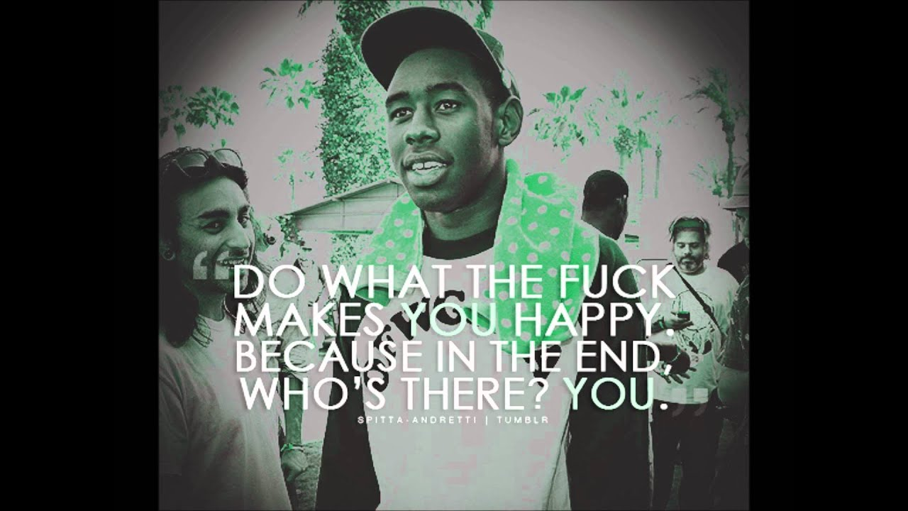 Tyler The Creator Quotes Tyler The Creator  Radicals  Youtube