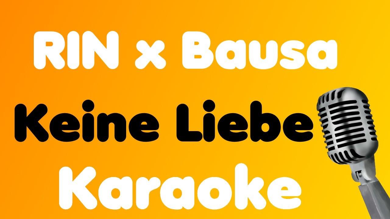 Download RIN x Bausa • Keine Liebe • Karaoke