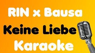 RIN x Bausa • Keine Liebe • Karaoke