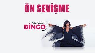 ÖN SEVİŞME - Nilgün Belgün'le Bingo Bölüm 8