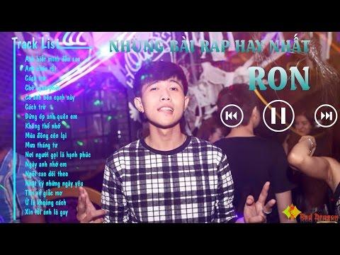 Những Bài Rap Hay Nhất Của Ron Rapper 2015 || Rap Love Hay Của Ron || Rap Việt Hay Nhất 2015