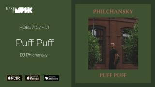 Download DJ Philchansky  - Puff Puff MP3 song and Music Video