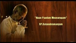 Naan Paadum Mounaragam - தமிழ் HD வரிகளில் - (HD Lyrics)
