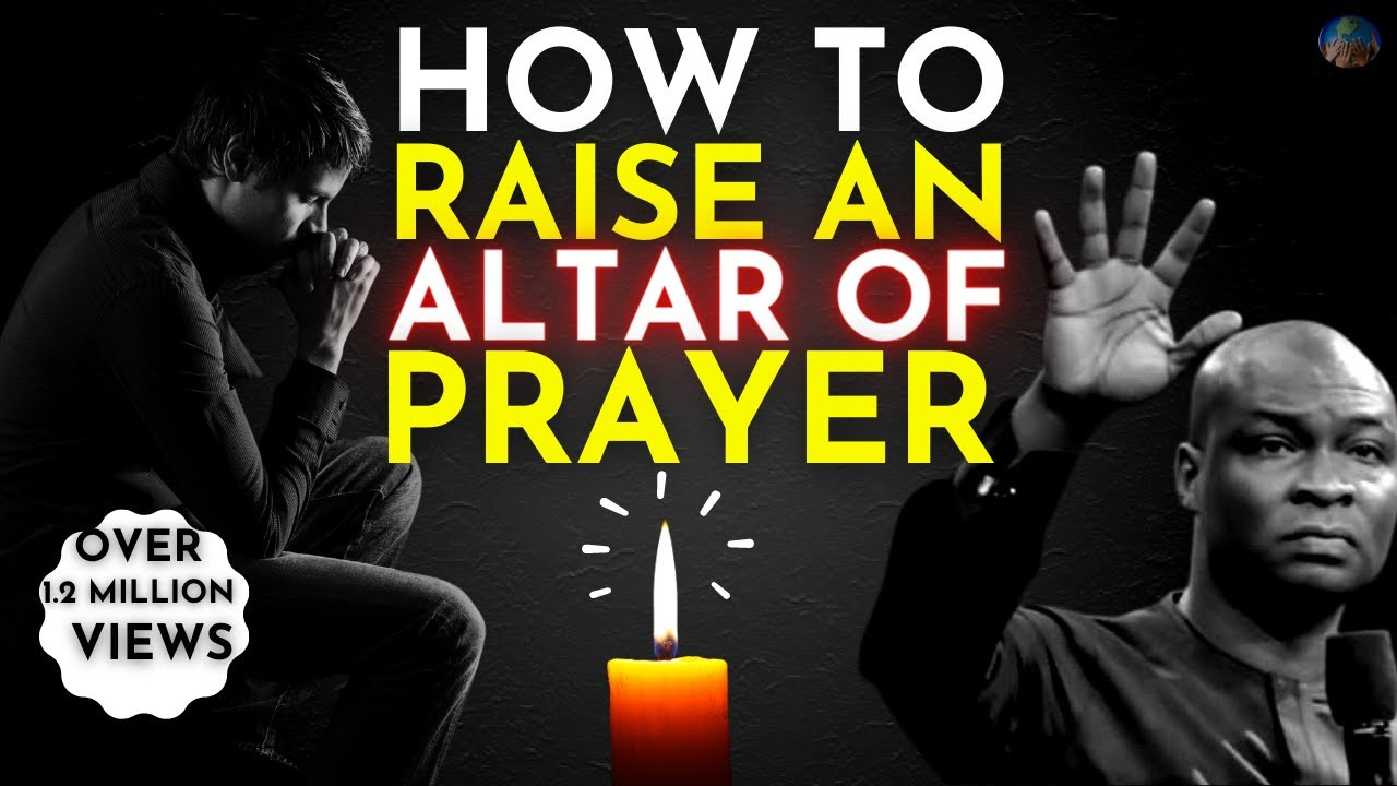 Download WHY YOU NEED TO BUILD AN ALTAR OF PRAYER :It's Time To Seek God Apostle Joshua Selman 2019