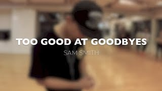 Sam Smith - Too Good At Goodbyes / PrinceBryan Beginners Class / HKFDC