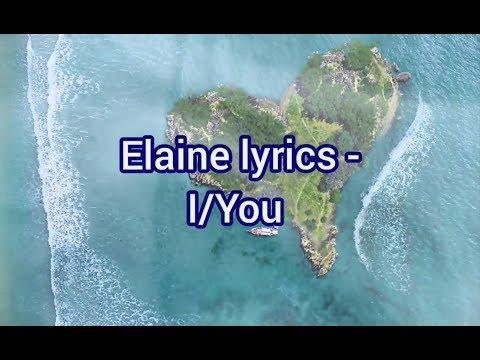 Elaine - I/You Lyrics
