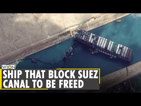 World Business Watch: Ever Given ship that blocked Suez Canal to be released   Latest English News