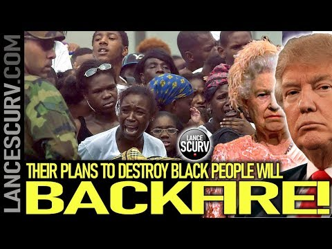 THEIR PLANS TO DESTROY BLACK PEOPLE WILL BACKFIRE! - The LanceScurv Show