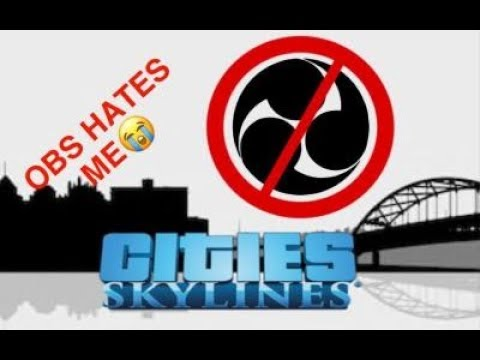 OBS HATES ME | Cities: Skylines #1 (100 Sub Special) |