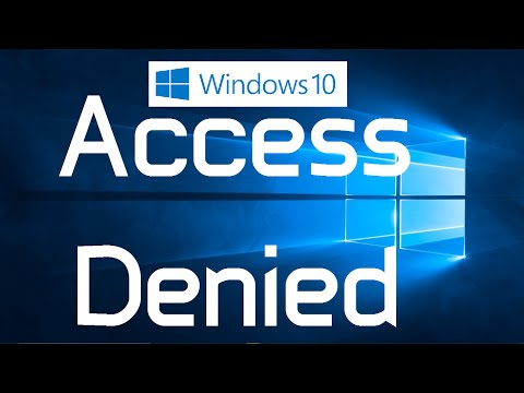 """How to fix """"Access Denied"""" Errors in Windows 10 (Two Simple Methods)"""
