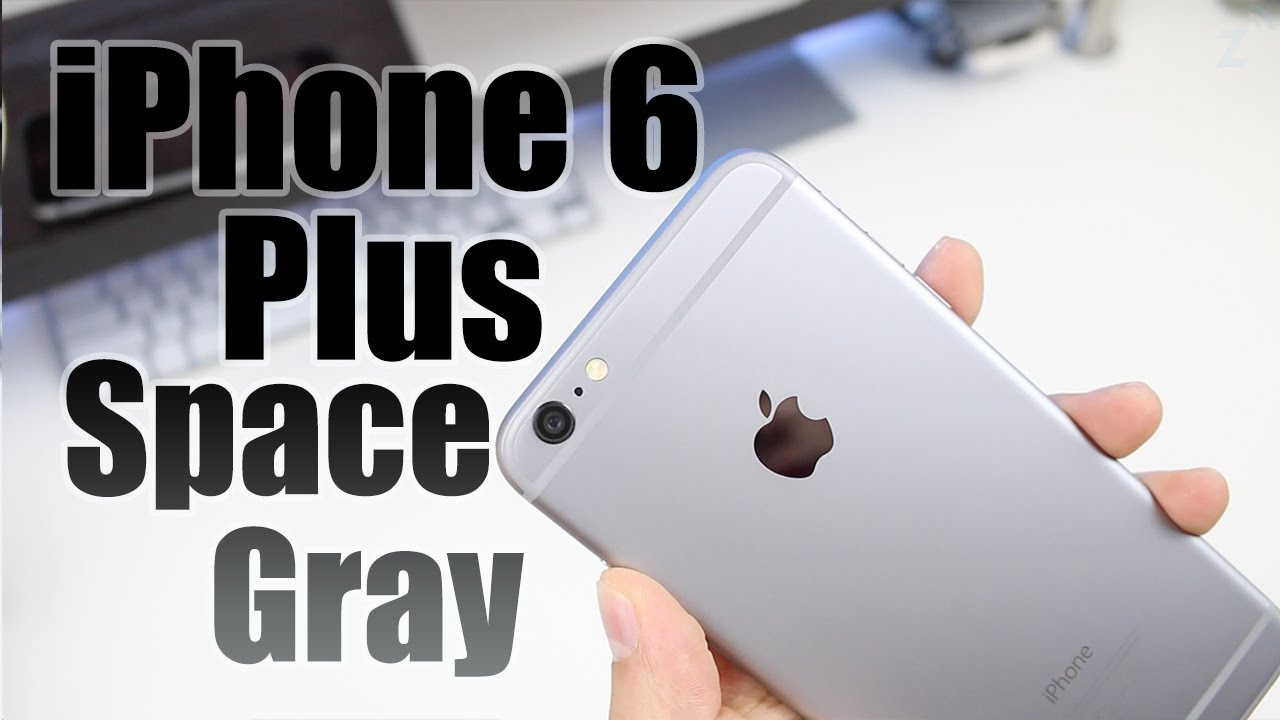 iphone 6 plus unboxing space gray youtube - Colors For Iphone 6 Plus