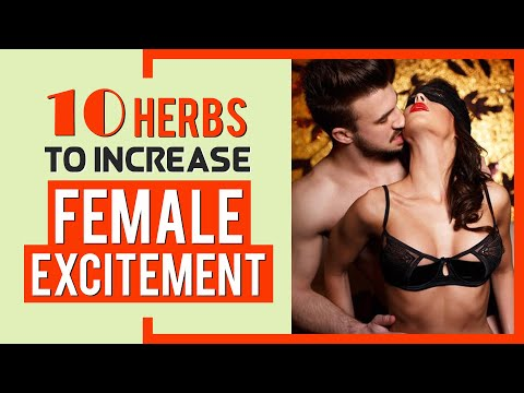 10 Best Herbs for Boosting Female Sex Drive, Increase Desire in a Woman 🤦♀️🤦♀️