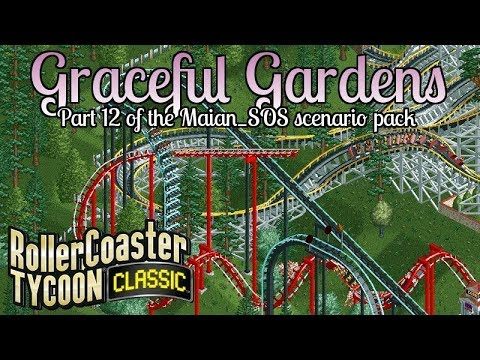 Graceful Gardens | #12 Maian_SOS Scenario Pack | Rollercoaster