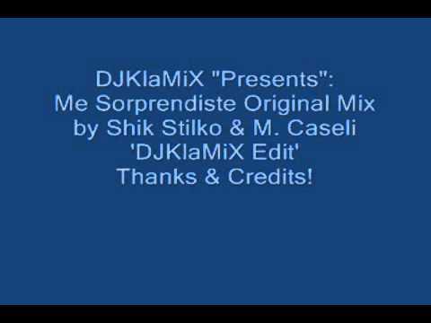 DJ KlaMiX PresentsMe Soprendiste By Shik Stilko & MCaseli