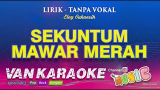 Sekuntum Mawar Merah - Karaoke Dangdut Populer