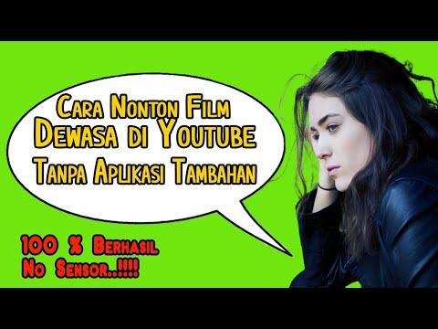 🔴CARA NONTON FILM DEWASA DI CHANNEL YOUTUBE TANPA APLIKASI TAMBAHAN, TERNYATA BEGINI ‼️