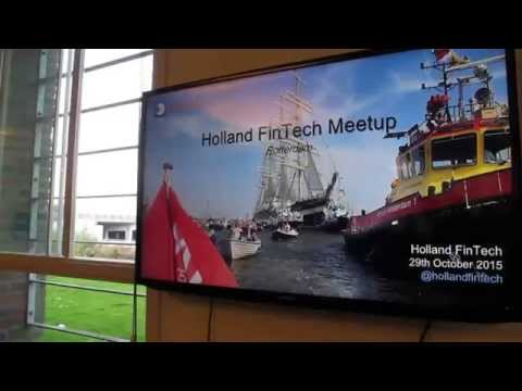 29th of October 2015 - Holland FinTech Meetup Rotterdam