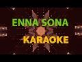 Enna Sona | OK Jaanu | Karaoke